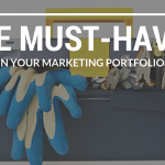 The Must-Haves In Your Marketing Portfolio