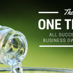 The One Thing Successful Business Owners Do